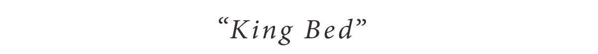 King Bed(キングベッド)